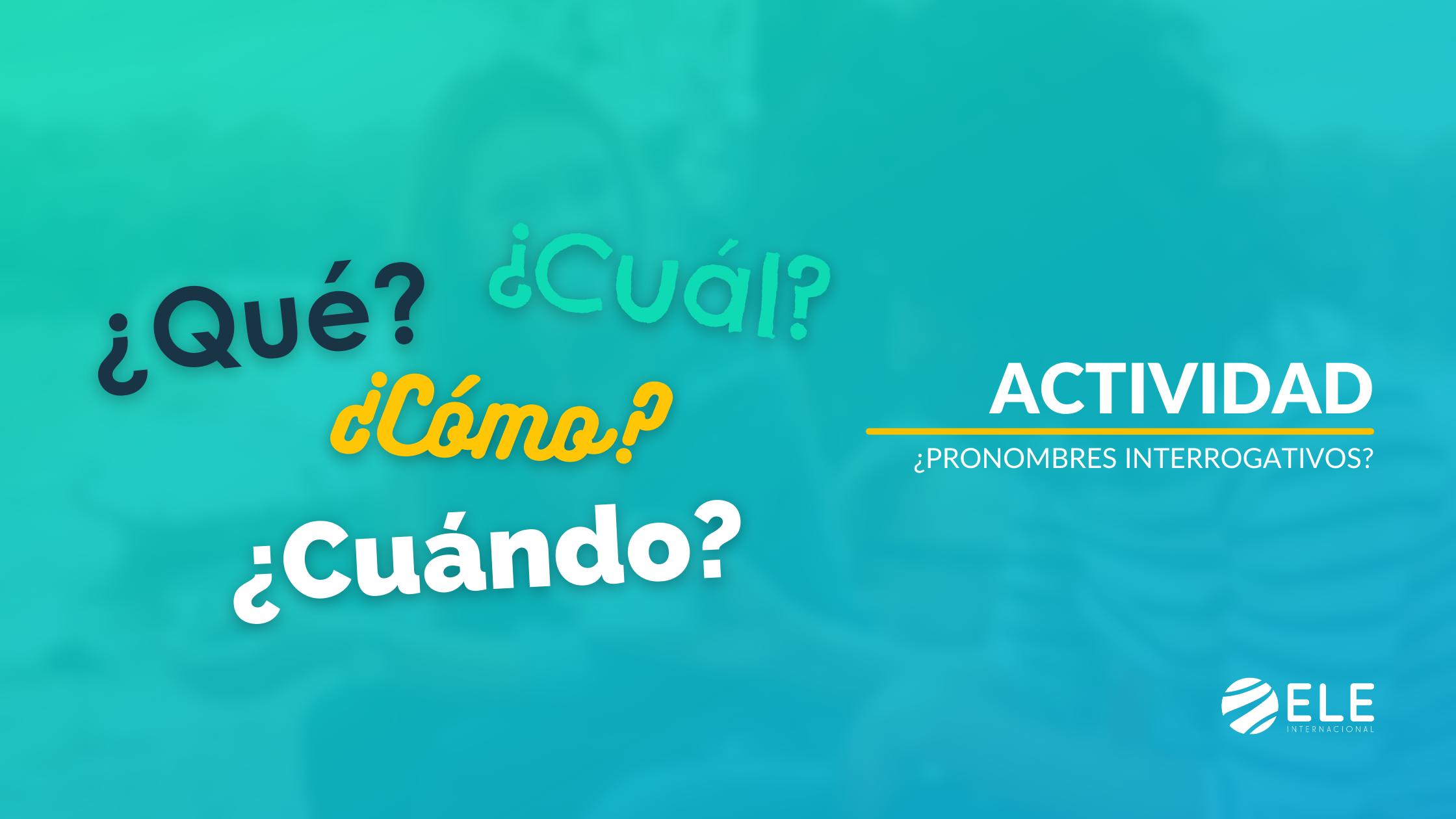 pronombres interrogativos en español