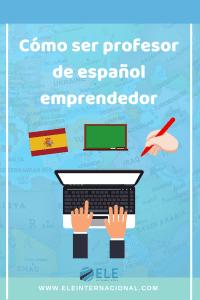 Guía con recursos sobre cómo ser profesor de español emprendedor. #guía #recursos