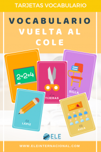 Vocabulario para la vuelta al cole. Tarjetas para que tus alumnos aprendan vocabulario básico sobre la vuelta al cole. #flashcards #vocabulario #vueltalcole
