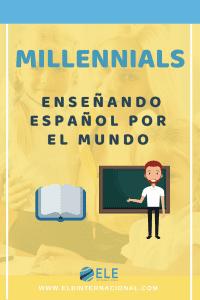 Millennials que quieren enseñar español por el mundo. Trabajar como profesor de español por el mundo. #profedeele