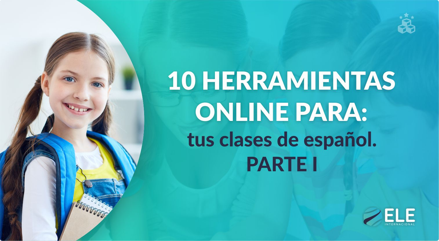 Herramientas online para tus clases de español