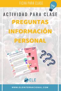 La información personal. Actividades para preguntas y respuestas en clase de ELE. #activity #spanishteacher