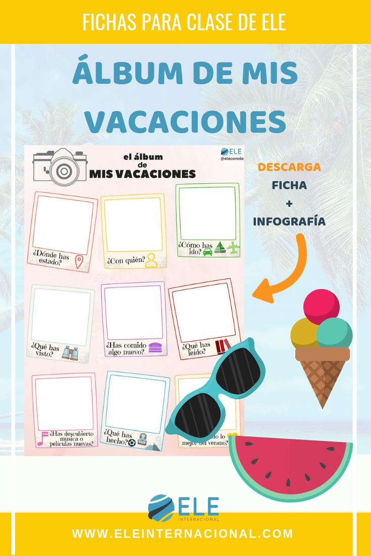 Álbum mis vacaciones. Actividad para trabajar el verano en clase de español. Vocabulario el verano en clase de ELE: #profedeele #spanishteacher