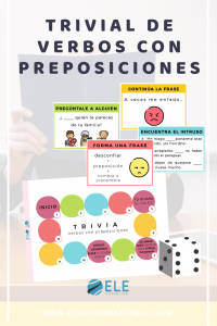 Trivial de verbos con preposiciones. Juegos de mesa para clase de ELE.