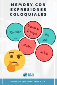 Memory con expresiones coloquiales. Juegos para clase de español. Frases hechas, aspectos culturales.