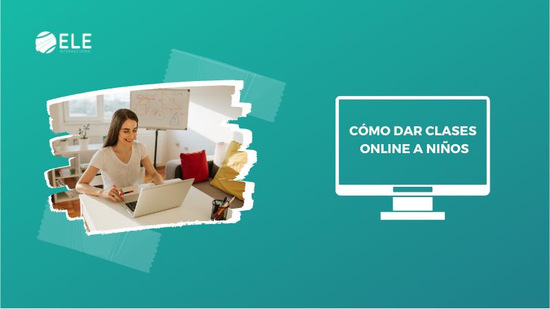 cómo dar clases online a niños