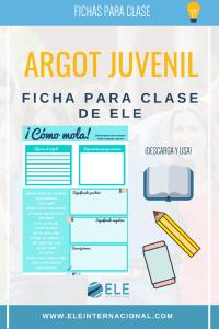 Argot juvenil. Expresiones coloquiales para trabajar en clase de español. Aspectos culturales en clase de ELE #ideasparaclase #descargablesparaclase