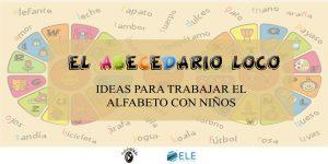 ideas para enseñar el abecedario