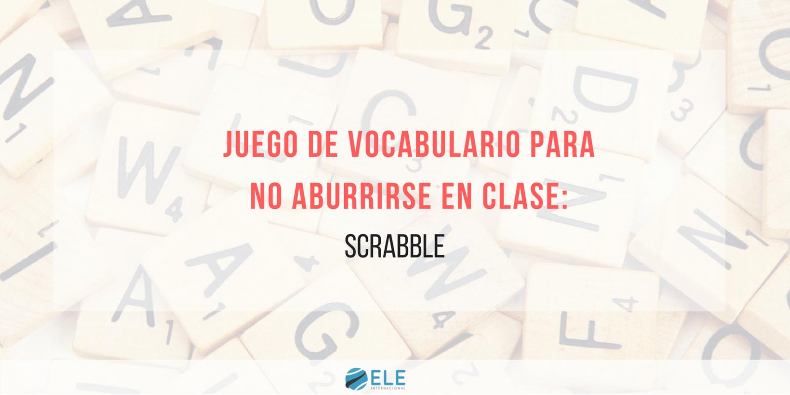 Ideas para trabajar con vocabulario en clase de español.