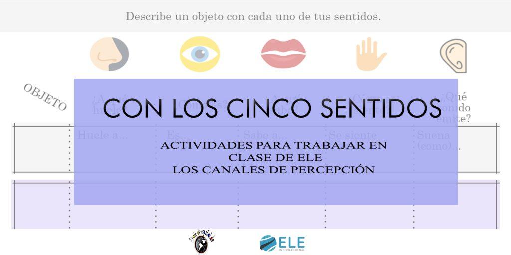 Actividades Para Trabajar Con Los 5 Sentidos En Clase De Espanol