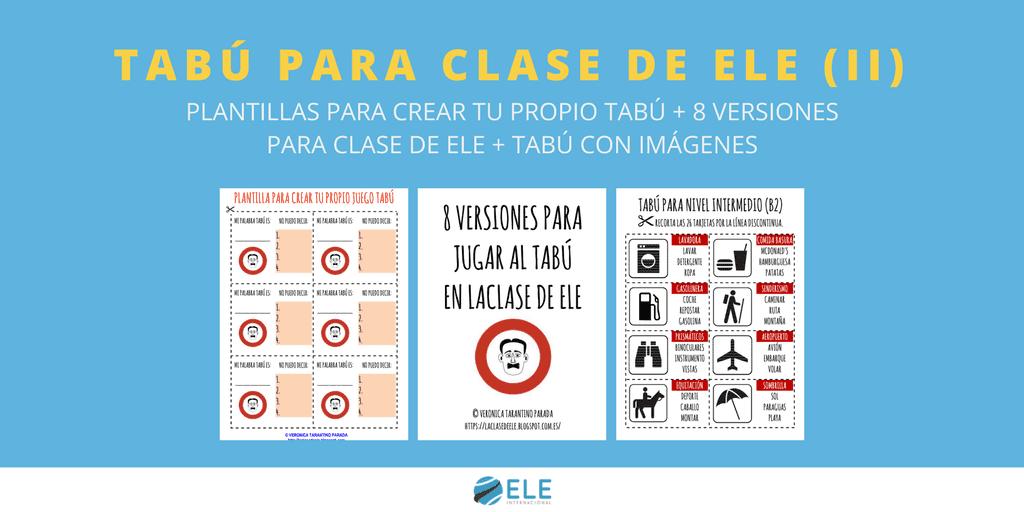 4 VERSIONES PARA JUGAR AL TABÚ EN LA CLASE DE ESPAÑOL (II ...