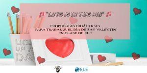 Actividad Love is in the air para San Valentín