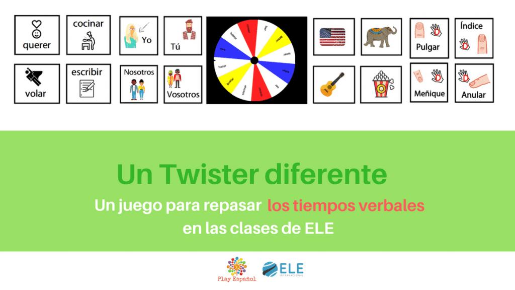 Un Twister Diferente Diviertete Repasando Los Tiempos Verbales