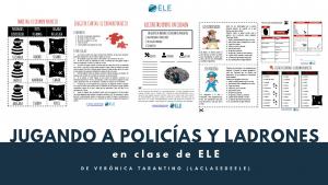 Juego para clase de idiomas Policías y Ladrones. Gamificar en clase de idiomas. Ideas para clase de ELE. #profedeele #spanihsteacher