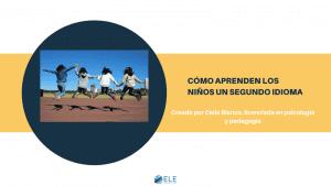 Cómo aprenden los niños un segundo idioma. #spanishteacher #profeele