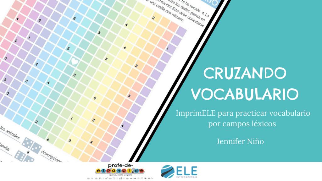 El juego de cruzar vocabulario para tus clases de español