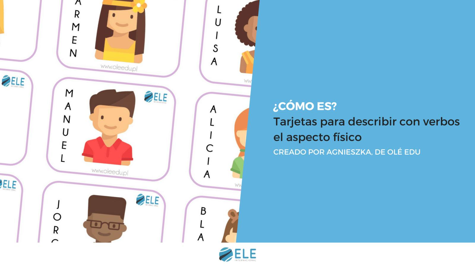 Juegos para practicar descripciones físicas. Cartas para aprender a describir en clase de ELE. #spanishteacher #profedeele