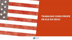 Trabajar como profesor de español en EEUU