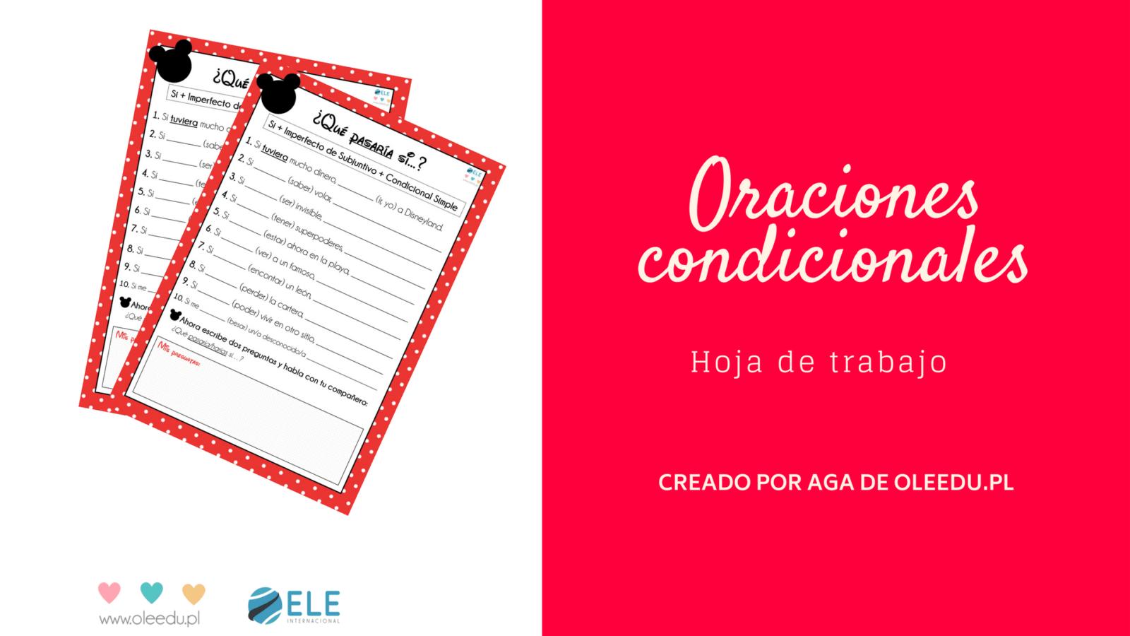 Oraciones condicionales ficha para trabajar en clase de español. Actividades para trabajar oraciones condicionales. #profedeele