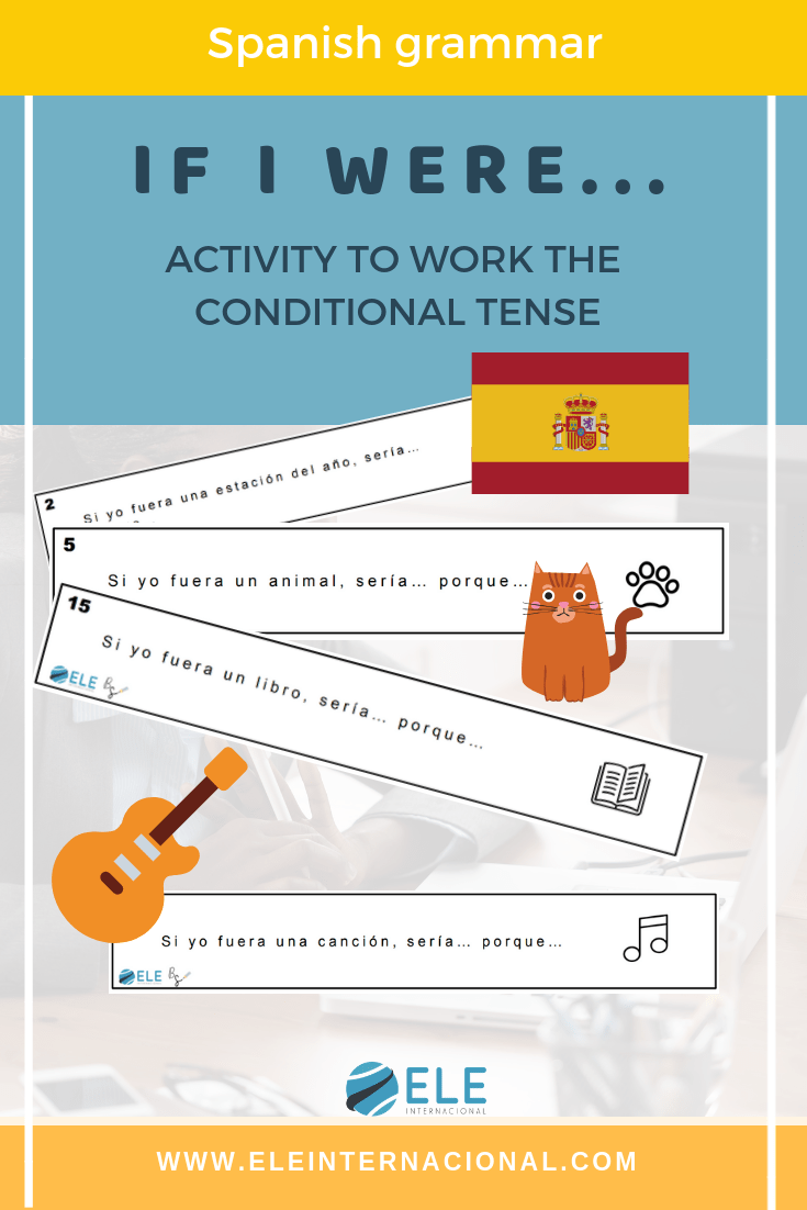 El condicional en español. Actividades para mejorar la expresión oral en clase de español. #spanishteacher