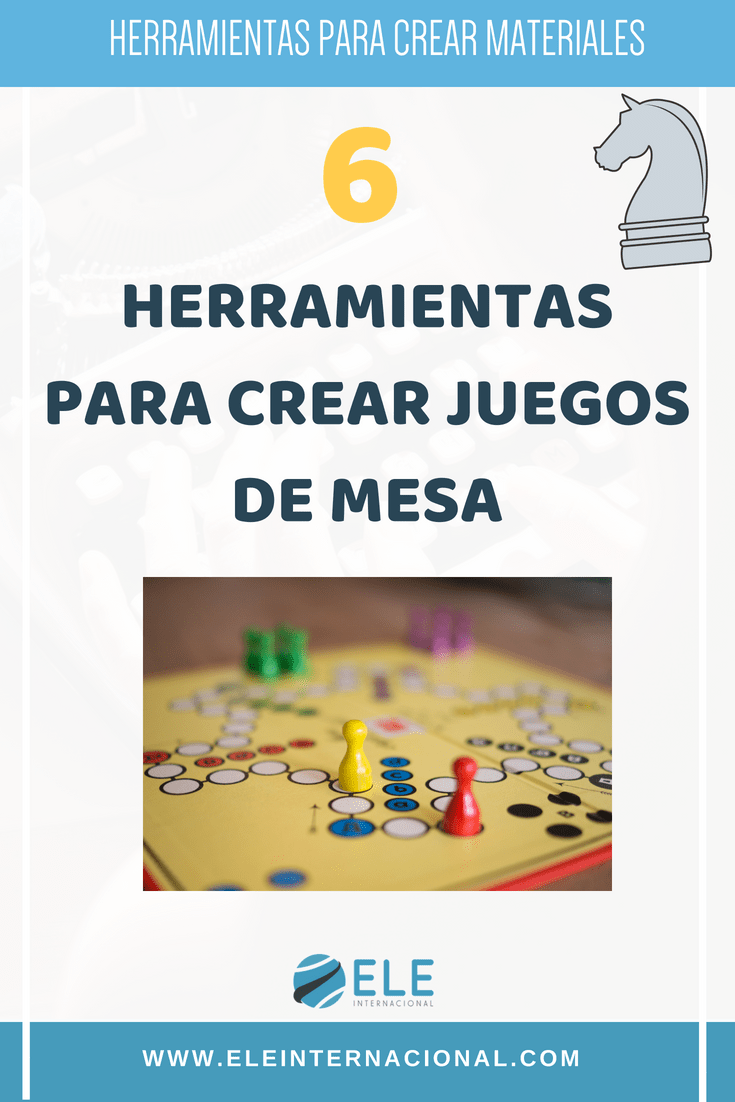 Como Crear Tus Propios Juegos De Mesa Para Clases De Idiomas