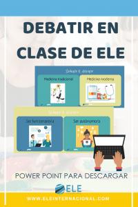 PowerPoint para trabajar debates en clase de ELE. Gramática para clase de ELE. Expresión oral en clase d español. #profedeELE #SpanishTeacher #Descargables