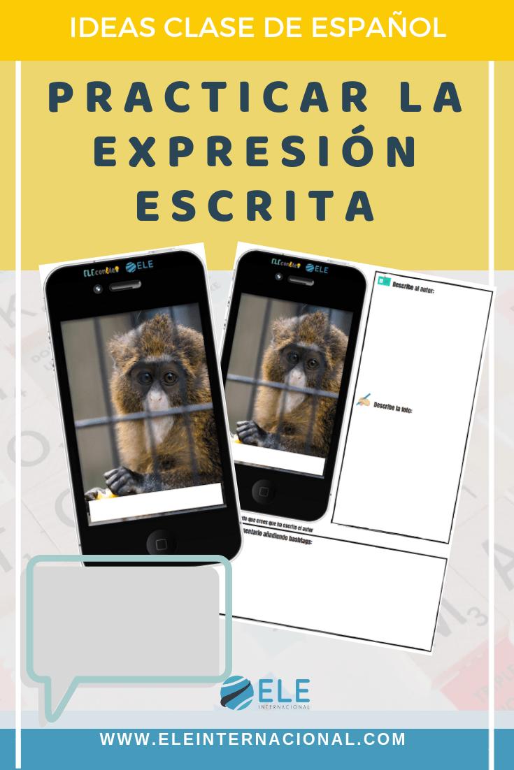 Expresión escrita. Actividades para mejorar la escritura en clase de ELE #spanishteacher