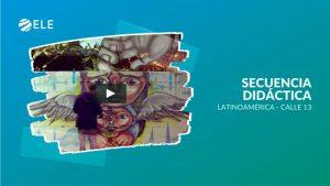Secuencia didáctica con la canción de Calle 13 Latinoamérica