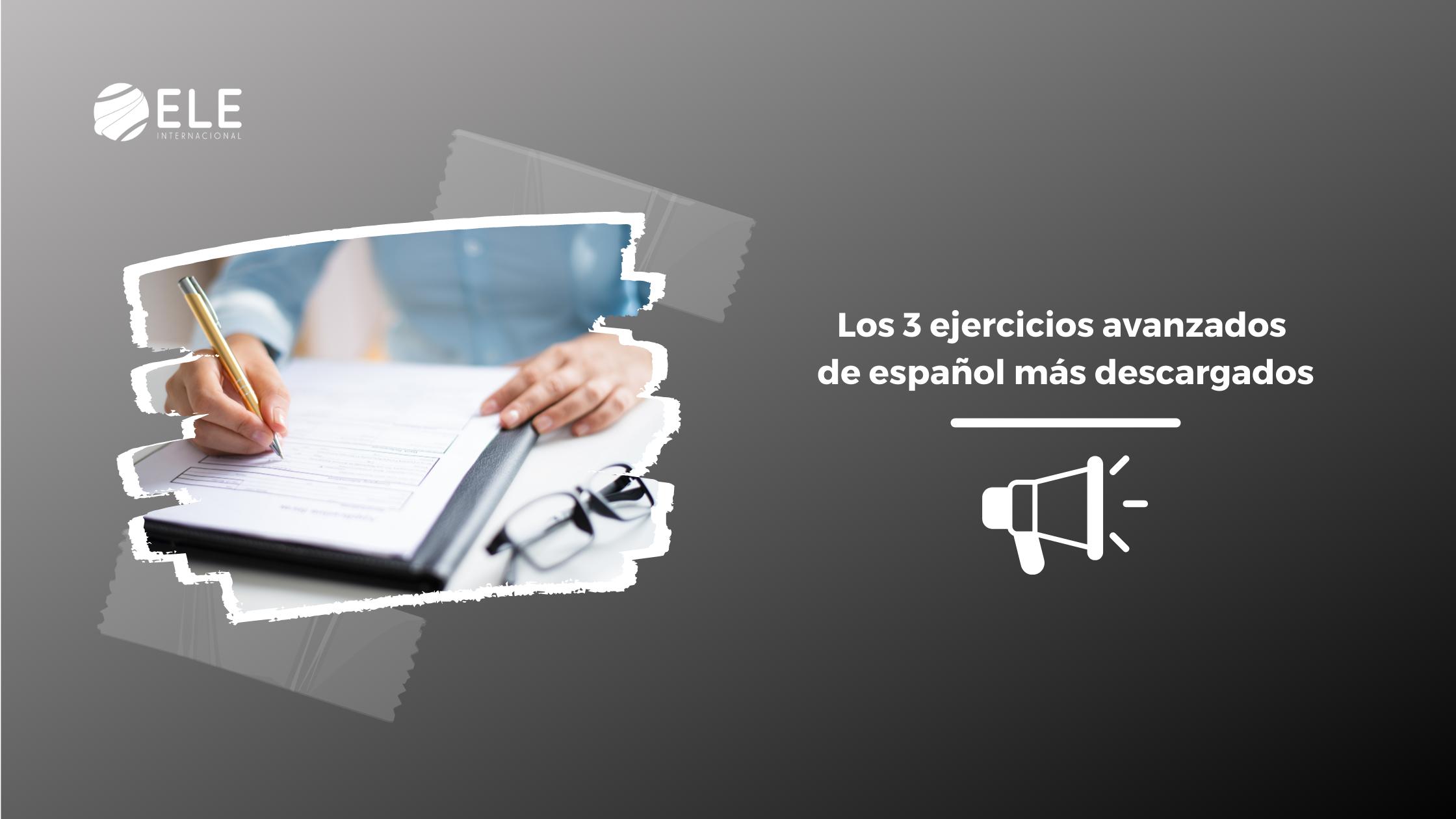 ejercicios avanzados de español