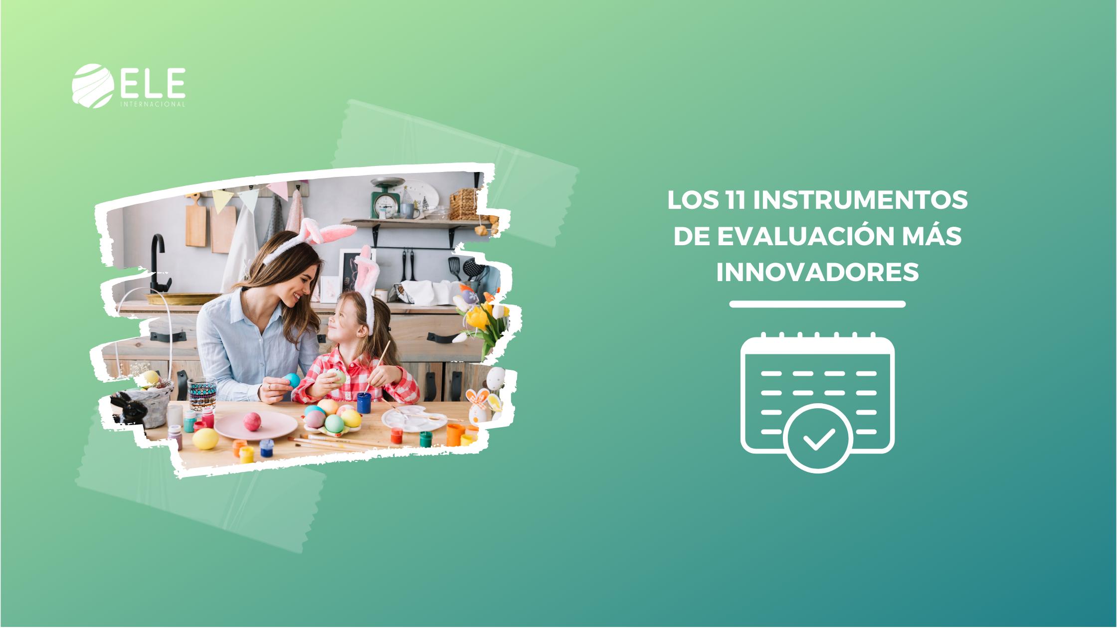 Los 11 instrumentos de evaluación más innovadores