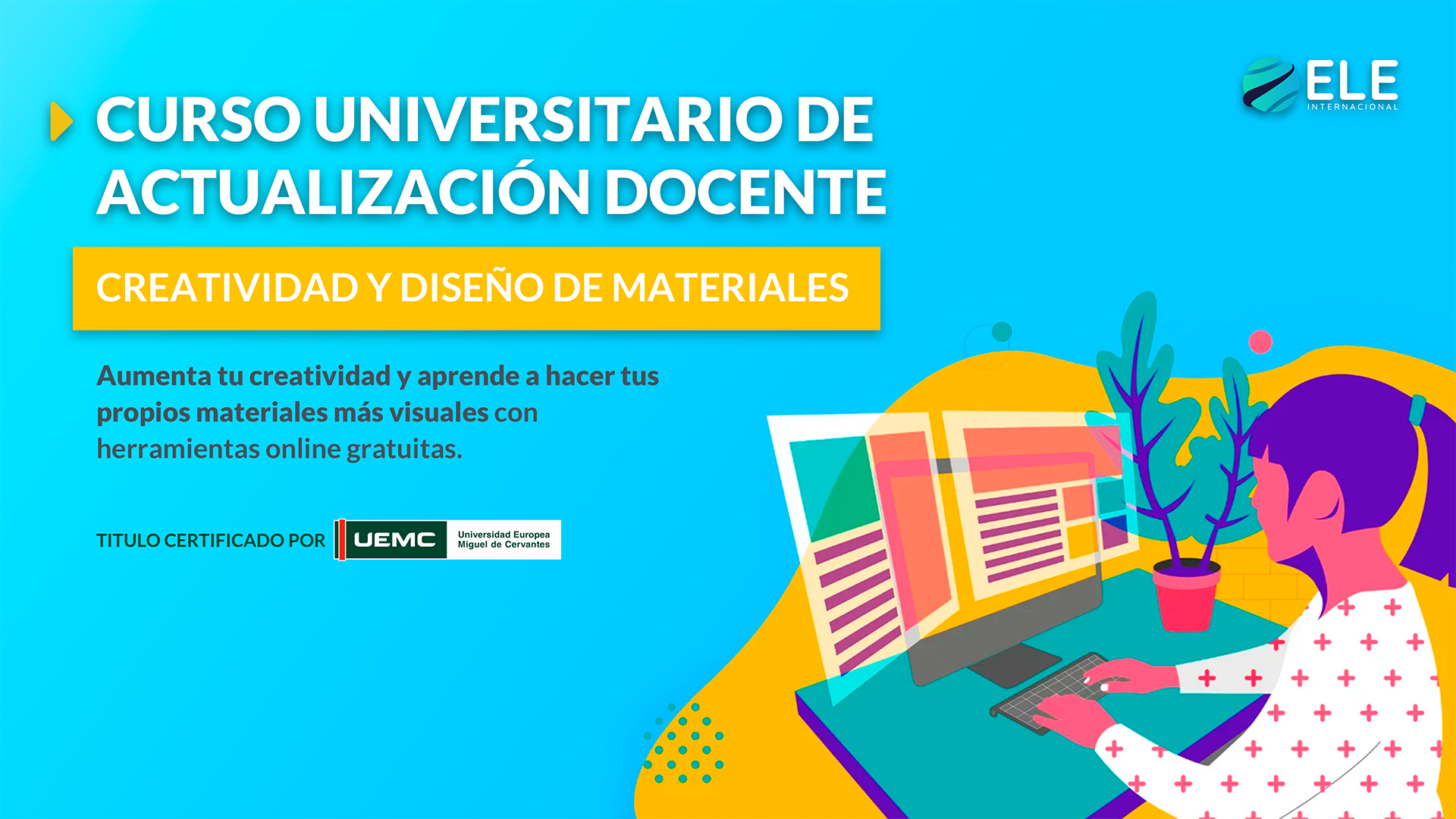 Cursos Universitarios de Actualización Docente: Creatividad y diseño de materiales
