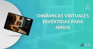 Dinámicas virtuales para niños por zoom