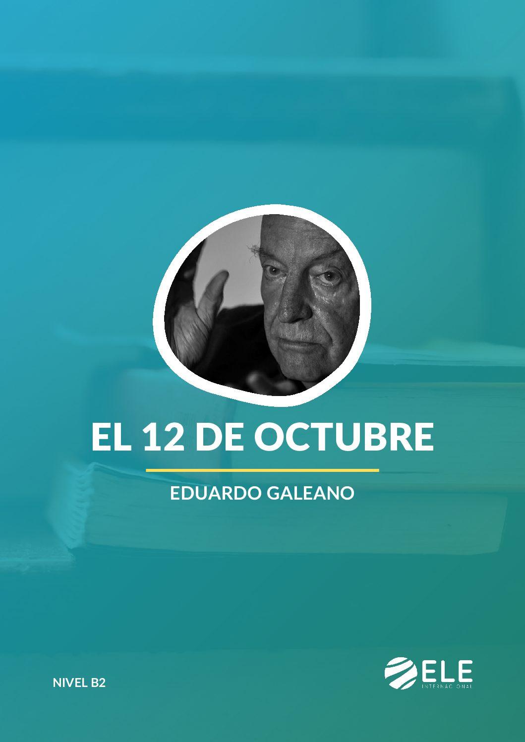 El 12 de octubre – Eduardo Galeano