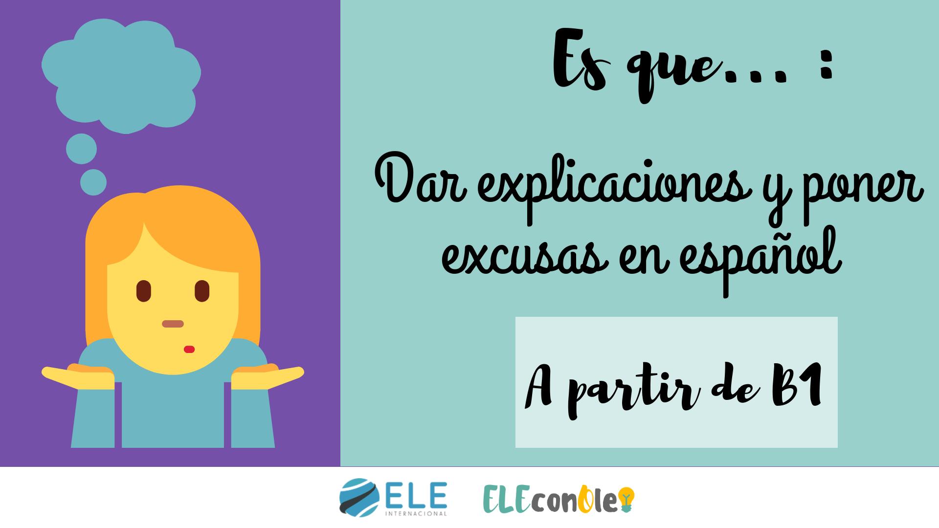 Dar explicaciones en español