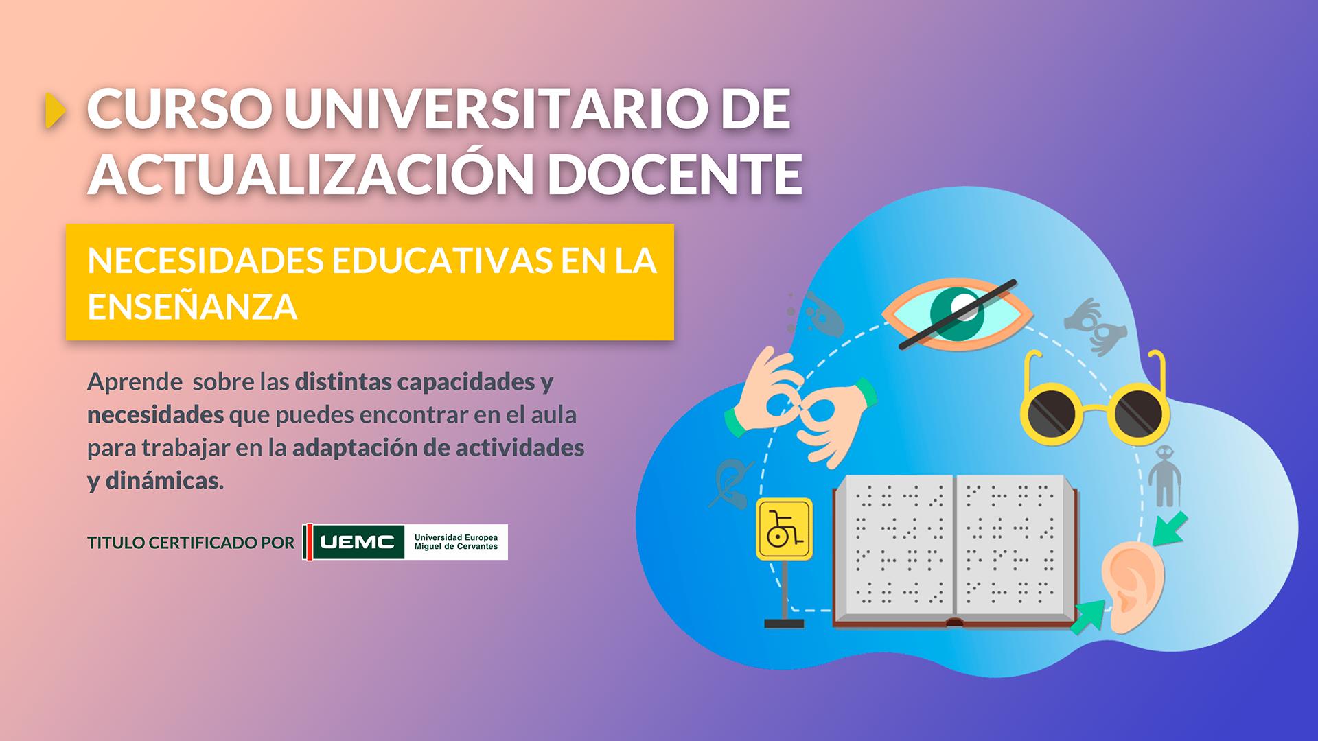 Cursos Universitarios de Actualización Docente: Necesidades educativas en la enseñanza