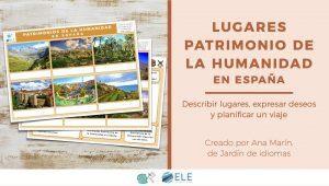 Actividad sobre lugares Patrimonio de la Humanidad en España