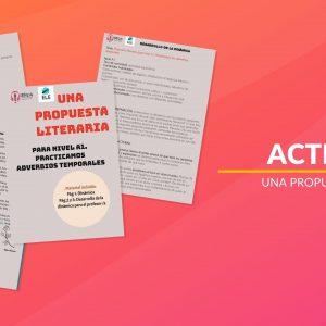 Actividad literaria para trabajar los adverbios temporales en español
