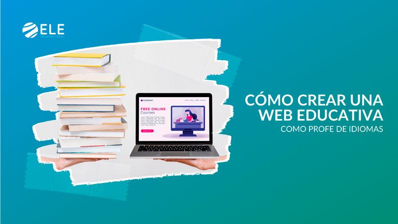 Cómo crear una página web educativa como profesor de español