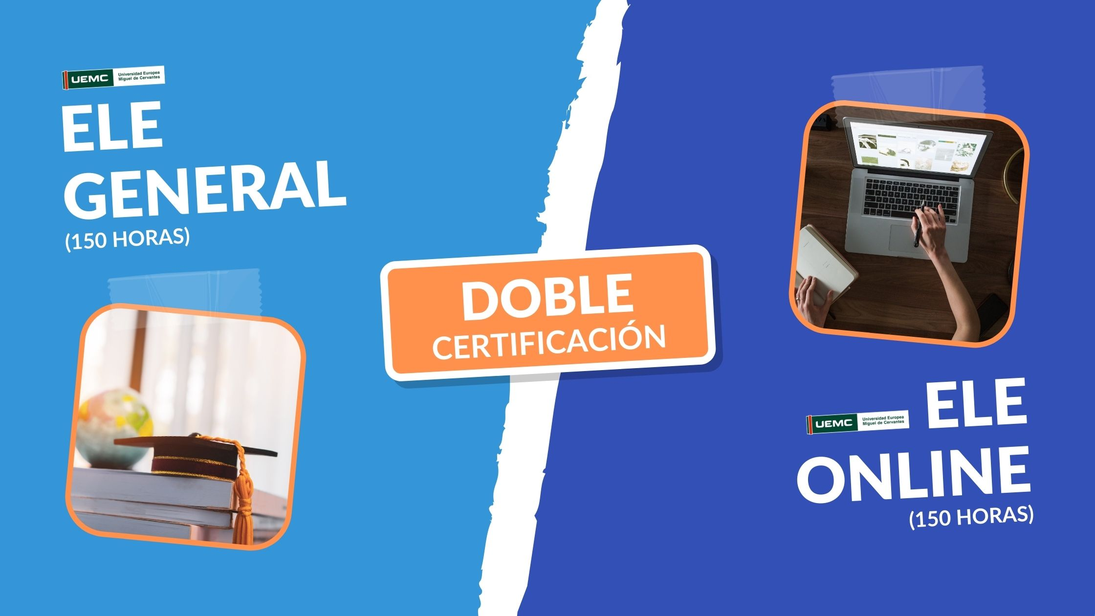 Doble Certificación:  Enseñanza de ELE General + Enseñanza de ELE en línea
