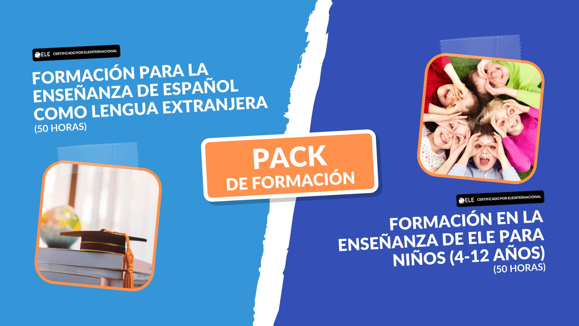 Doble Certificación:  Enseñanza de ELE General + Enseñanza de ELE a niños